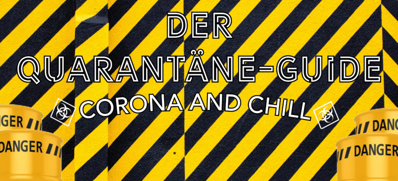 Quarantäne Guide